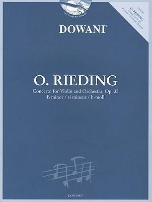 Oskar Rieding: Concerto for Violin and Orchestra, Op. 35 B Minor [With CD (Audio)] Oscar Rieding
