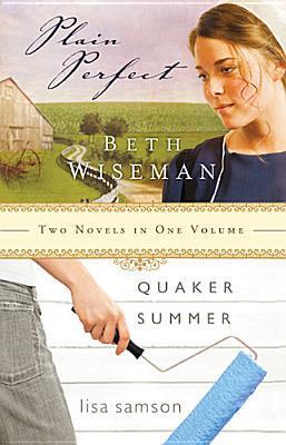Plain Perfect/Quaker Summer 2 in 1 Beth Wiseman
