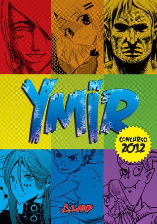 Ymir: Concurso 2012 (Ymir, #1) Juan Suzanne