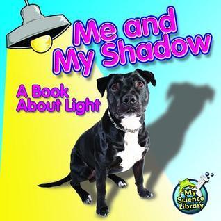Me and My Shadow Buffy Silverman