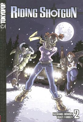 Riding Shotgun: Volume 2 Nate Bowden