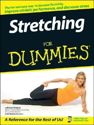 Stretching For Dummies LaReine Chabut