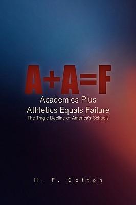 A + a = F  by  H. F. Cotton