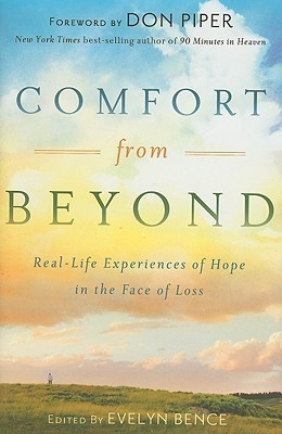Comfort from Beyond Evelyn Bence
