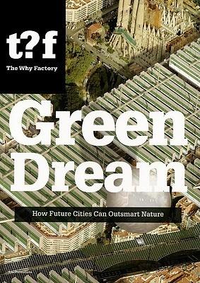 Green Dream  by  Winy Maas
