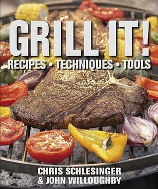 Grill It! Chris Schlesinger