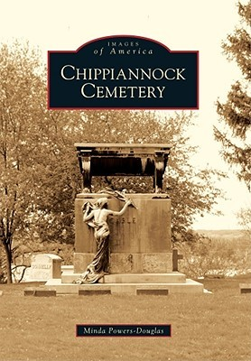 Chippiannock Cemetery (Images of America: Illinois) Minda Powers-Douglas