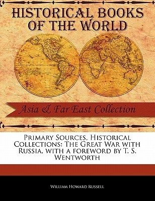 The Great War with Russia  by  William Howard Russell