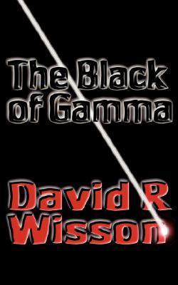 The Black of Gamma Dave Wisson