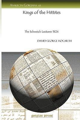 Kings of the Hittites  by  David Hogarth