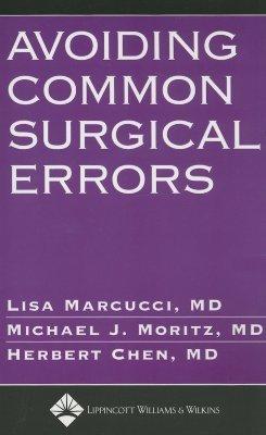 Avoiding Common Surgical Errors Lisa Marcucci
