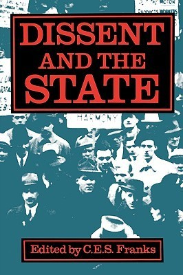 Dissent and the State C.E.S. Franks
