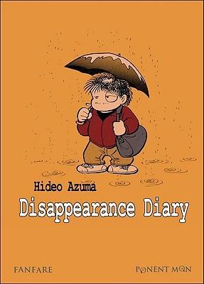 Disappearance Diary  by  Hideo Azuma