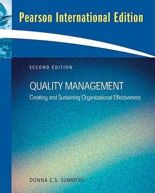Quality Management: Creating and Sustaining Organizational Development  by  Donna C.S. Summers