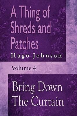 Bring Down the Curtain  by  Hugo Johnson