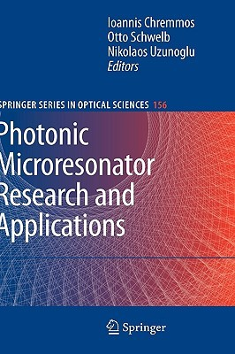 Photonic Microresonator Research and Applications Ioannis Chremmos