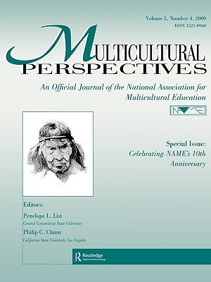 Special Issue: Celebrating Names 10th Anniversary: A Special Issue of Multicultural Perspectives  by  Penelope L. Lisi