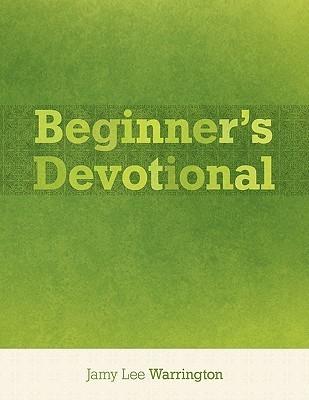 Beginners Devotional Jamy Lee Warrington