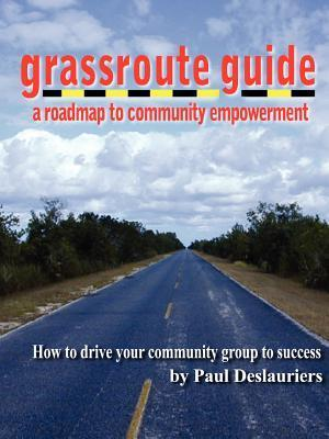 The Grassroute Guide  by  Paul Deslauriers