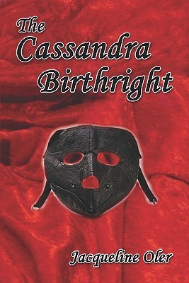The Cassandra Birthright  by  Jacqueline Oler
