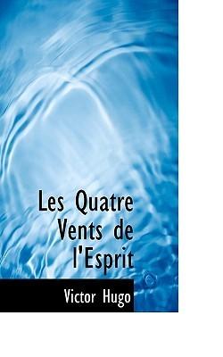 Les Quatre Vents de LEsprit Victor Hugo