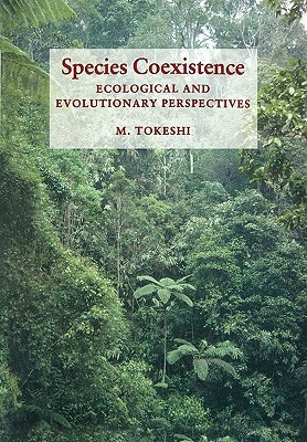 Species Coexistence  by  M. Tokeshi