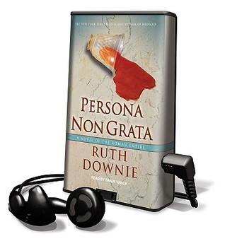 Persona Non Grata  by  Ruth Downie