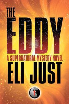 The Eddy Eli Just