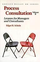 Process Consulatation, Volume 2, 3nd Edition Edgar H. Schein