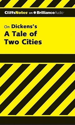 Cliffs Notes: Dickens A Tale of Two Cities  by  Marie Kalil