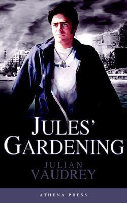 Jules Gardening Julian Vaudrey