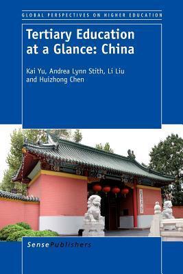 Tertiary Education at a Glance: China  by  Kai Yu