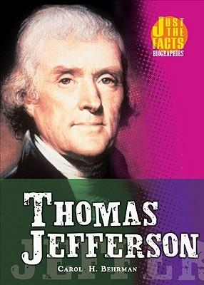Thomas Jefferson  by  Carol H. Behrman