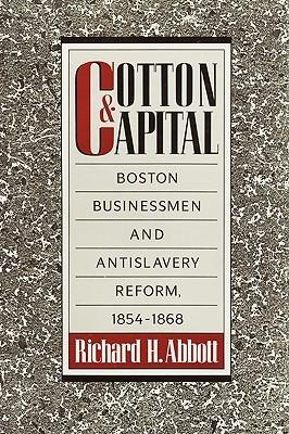 Cotton and Capital Richard H. Abbott