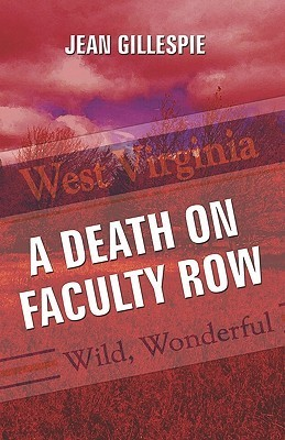 A Death on Faculty Row Jean Gillespie