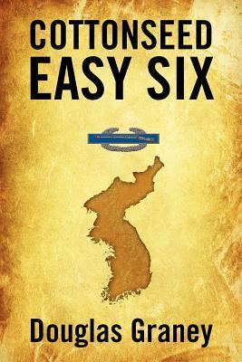 Cottonseed Easy Six  by  Douglas Graney