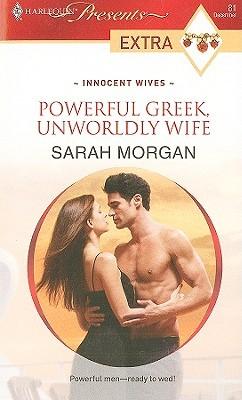 Powerful Greek, Unworldly Wife (Innocent Wives #1)  by  Sarah Morgan