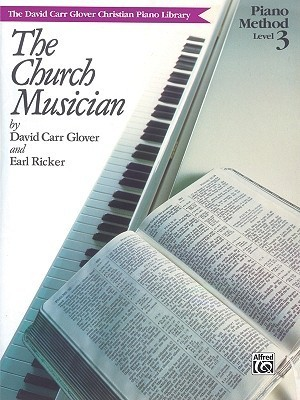 The Church Musician: Level 3 Earl Ricker
