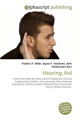 Hearing Aid  by  Frederic P.  Miller