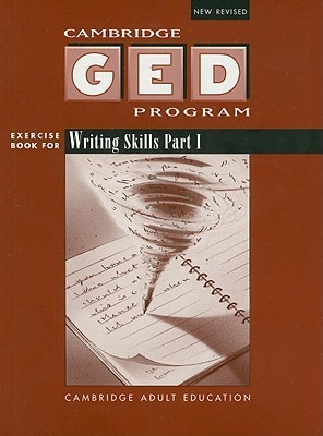 Writing Skills: Part 1 Cambridge Educational Services