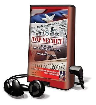 Top Secret: The Battle for Hte Pentagon Papers Geoffrey Cowan