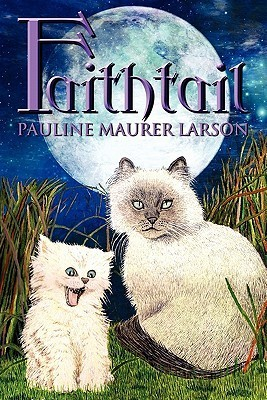 Faithtail  by  Pauline Maurer Larson
