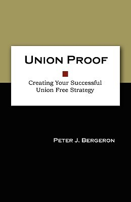 Union Proof  by  Peter J. Bergeron