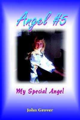 Angel #5  by  John  Grover