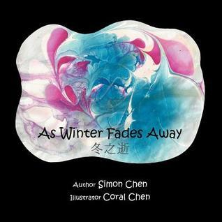 As Winter Fades Away Simon Chen