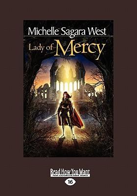 Lady of Mercy Michelle Sagara West