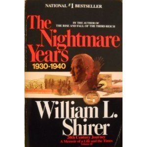 The Nightmare Years  by  William L. Shirer