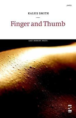 Finger and Thumb Kaliis Smith