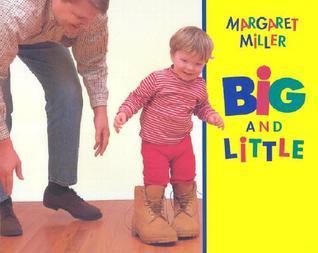 Big and Little  by  Margaret Miller