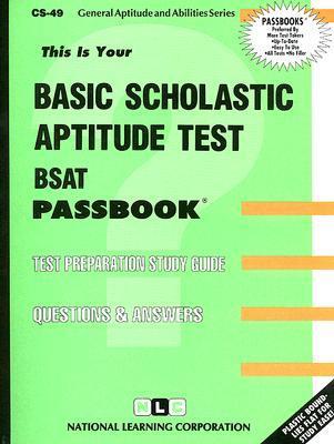 Basic Scholastic Aptitude Test National Learning Corporation